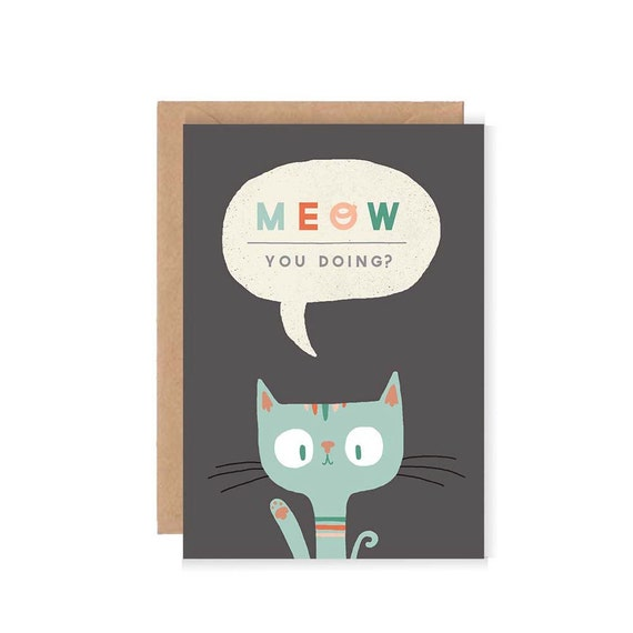 Meow You Doing Greetings Card - Cute Cat Illustration / Typography / Chalkboard Grey