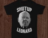 Shutup Leonard