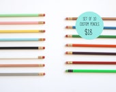 Custom Pencils - Set of 10 Pencils - Personalized Pencils - Choose Your Color and Wording