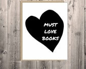 Must Love Books - greeting card - stationery - black and white - literature - book lover - notecard - books - heart