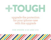 iPhone Case TOUGH Upgrade -- Add On
