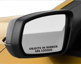 "2 Objects in Mirror are Losing Sticker - 3"" - JDM decal funny racing - 12"