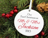 Our First Christmas as Mr and Mrs Ornament - Newlyweds - Personalized Porcelain Holiday Ornament  - Just Married - orn61 - Custom Colors