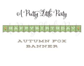 FOX Birthday Banner  - Woodland Fox Digital files - Party Supplies - INSTANT DOWNLOAD