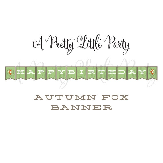 FOX Birthday Banner  - Woodland Fox Digital files - Party Supplies - INSTANT DOWNLOAD