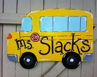 School Bus Teacher Wooden Door Hanger Sign