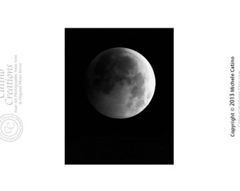 Lunar Eclipse of the Moon in Grayscale Black and White Moon in a Dark Night Sky. Signed Photo Art for Him.