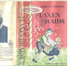 Flaxen Braids - Swedish Children's Book by Annette Turngren - Childhood in Sweden 1915 - Polly Jackson Illustrations  - 1959 Ed.