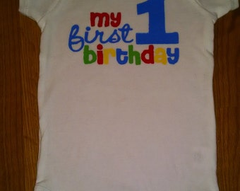Adorable Birthday Boy or Girl My 1st Birthday Onesie or T-Shirt
