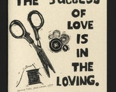 Card. Words. Success of love & sewing tools block prints by Jesse Larsen. Mother Teresa' quote on quality  blank card. Free US shipping.Dogs