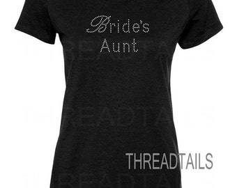 Rhinestone Bride's Aunt t-shirt.  Shirts for Aunt of the Bride, Wedding Family tops, Bridal party apparel, Bride Groom family picture.