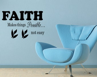 Wall Quotes Faith Makes Things Possible Vinyl Wall Decal Quote Removable Wall Sticker Home Decor (C123)