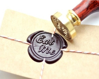 B20 Wax Seal Stamp Message Words Eat Me