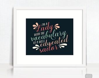 I'm a Lady Print