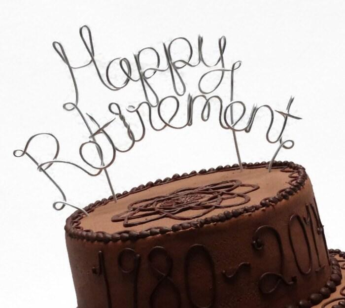 Happy Retirement Wire Cake Topper Silver Brown Gold Black