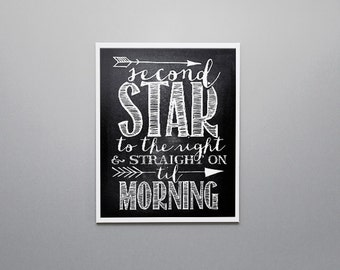 Buy One Get One Free - Art Print -Second star to the right and straight on till morning - Peter Pan- chalkboard - nursery - baby - SKU:276