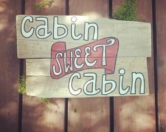 Cabin Sweet Cabin Pallet Sign
