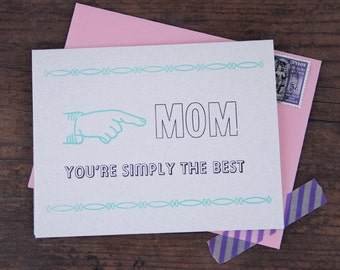Mom You're Simply the Best Letterpress Greeting Card