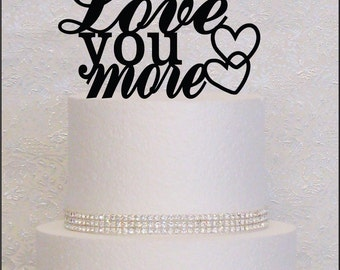 Love You More Monogram Wedding Cake Topper in Black, Gold, or Silver