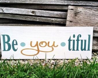 Be.you.tiful Sign Be you tiful Sign Beyoutiful Sign Beautiful Home Decor