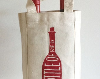 A Bottle of Red Wine Tote, Screen Printed Bag, Hostess Gift