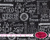 KING of KINGS Fabric by the Yard Half Yard or Fat Quarter Black RELIGIOUS Fabric Christian Fabric Jesus Fabric 100% Cotton Quilt Fabric t2-5