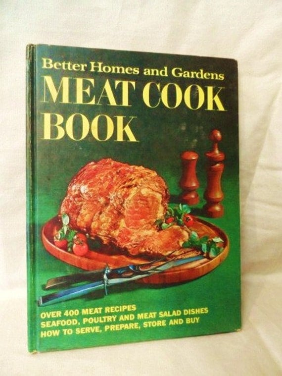 1969 Better Homes And Gardens Meat Cook Book Cookbook Hard