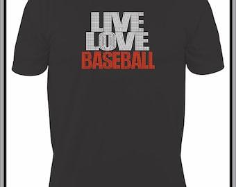 Rhinestone Baseball Shirt/ Baseball Shirt/ Rhinestone Live Love Baseball T Shirt/ Baseball Mom Shirt