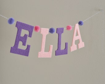 "Pink &  Purple Felt and Pom Pom /  Baby Name Banner / Birthday Baby Shower Decor / 4"" Upper Case Letters / Other Colors"