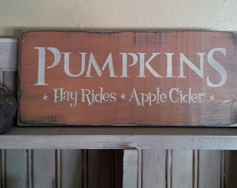 Primitive Fall Pumpkins Hay Rides Apple Cider Sign
