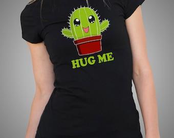 Cactus Hug Me T Shirt Funny Tshirt Ladies Tee Funny Woman Top