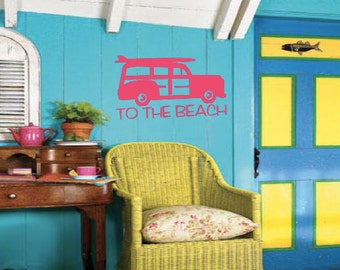 To The Beach Wall Decal - Car Decal - Home Decor - Wall Art - High Quality Vinyl Graphic