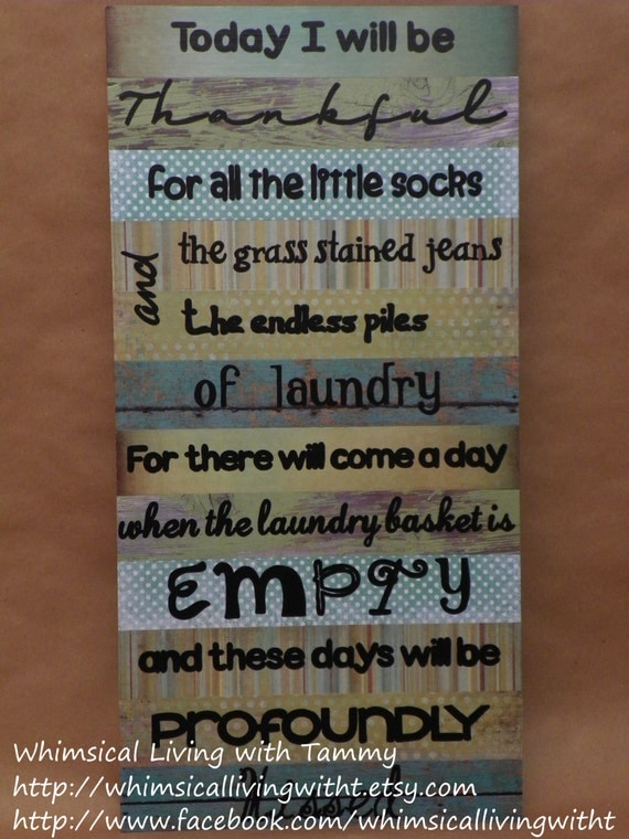 12x24 Whimsical laundry room sign, teal green brown, Today I will be ...