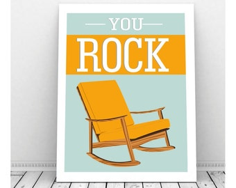 You Rock, We Rock Art, Funny Art, Mid Century Art Rocking Chair, Instant Download, Home Decor, Quirky Art, You Rock Print, Funny Art Print