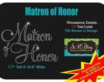 Matron of Honor Rhinestone Template
