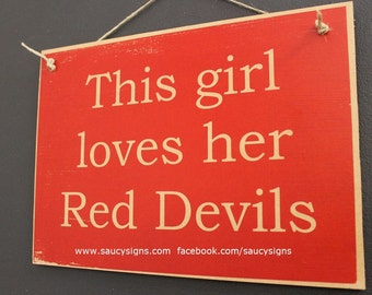This Girl Loves her Red Devils Manchester United - EPL - English football and soccer sign.