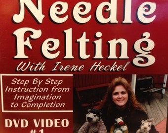 Learn The Art Of Needle Felting with Irene Heckel  (Disc 1 - Projects 1 & 2 )