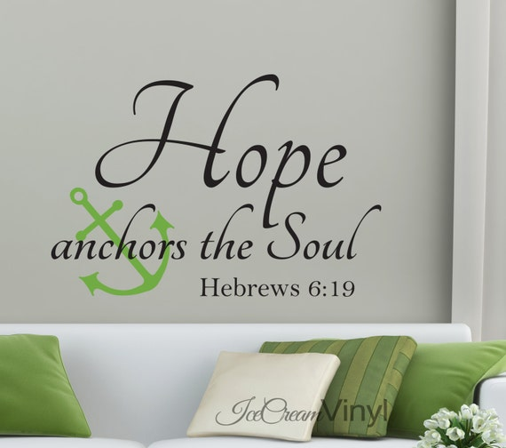 Hope Anchors The Soul Wall Decal Scripture Wall Decal Bedroom Family Room Home Decor Vinyl Lettering Large