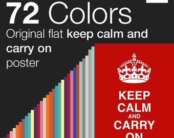 72 Colors x Keep Calm and Carry On Poster Instant Download A3 and A4 sizes The Original Keep Calm Poster in 72 Colors Typography Printable