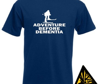 Skiing Adventure Before Dementia T-Shirt Joke Funny Tshirt Tee Shirt Skier Ski