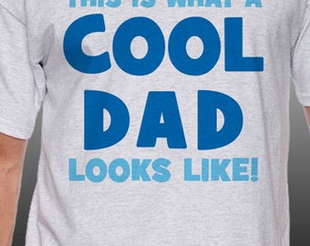 This Is What A Cool Dad Looks Like! T-Shirt