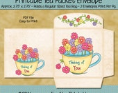 Instant Download - Digital Tea Bag Envelope - Thinking of You - Printable PDF and/or JPG File