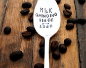 GRINDING SINCE (tm) Coffee Lovers Anniversary Wedding Honeymoon Gift -  Personalized CUSTOM The Original Hand Stamped Vintage Coffee Spoons