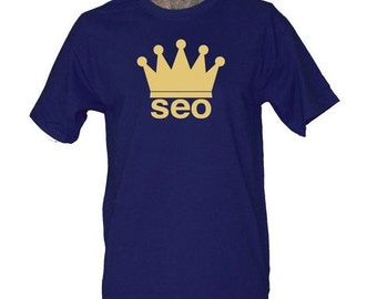 SEO King Tshirt for Men SEO Shirt for Blogger Social Media Manager Search Engine Optimization Expert Internet Guru T-shirt