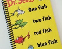 Book Journal SEUSS Upcycled  One Fish Two Fish Book  Recycled and Earth Friendly - COVERS ONLY  Spiral - Beginning Reader Book yellow white