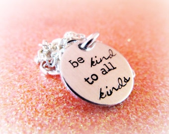 Random Act of Kindness Necklace - Be Kind to All Kinds - Quote Necklace - Quote Jewelry - Quote of the Day Necklace - Jewelry for Her