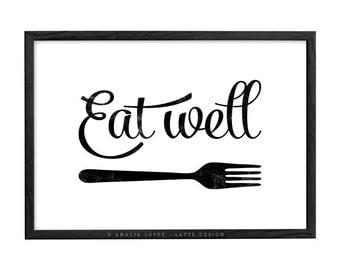 Kitchen art. Eat well. Kitchen print kitchen wall art Kitchen decor kitchen poster Eat well print Black and white print  UK