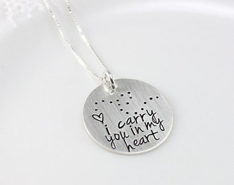 Memorial - Remembrance - Adoption Necklace - I Carry You in My Heart - hand stamped sterling silver - Loss of loved one - memorial necklace