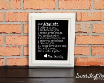 TEACHER GIFT - Dear Students – Personalized Sign – Classroom Art – Black & White - Include Teacher's Name – Classroom Rules - Motivational