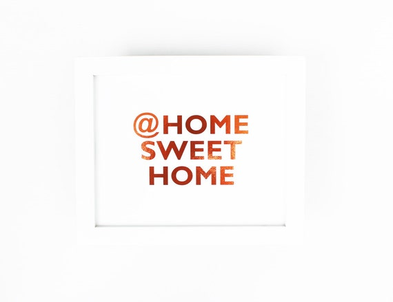 Copper Foil Print At Home Sweet Home Metallic Housewarming Gift